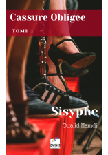 Cassure obligée, tome 1 : Sisyphe